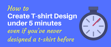 T-Shirt Designs in 5 Minutes