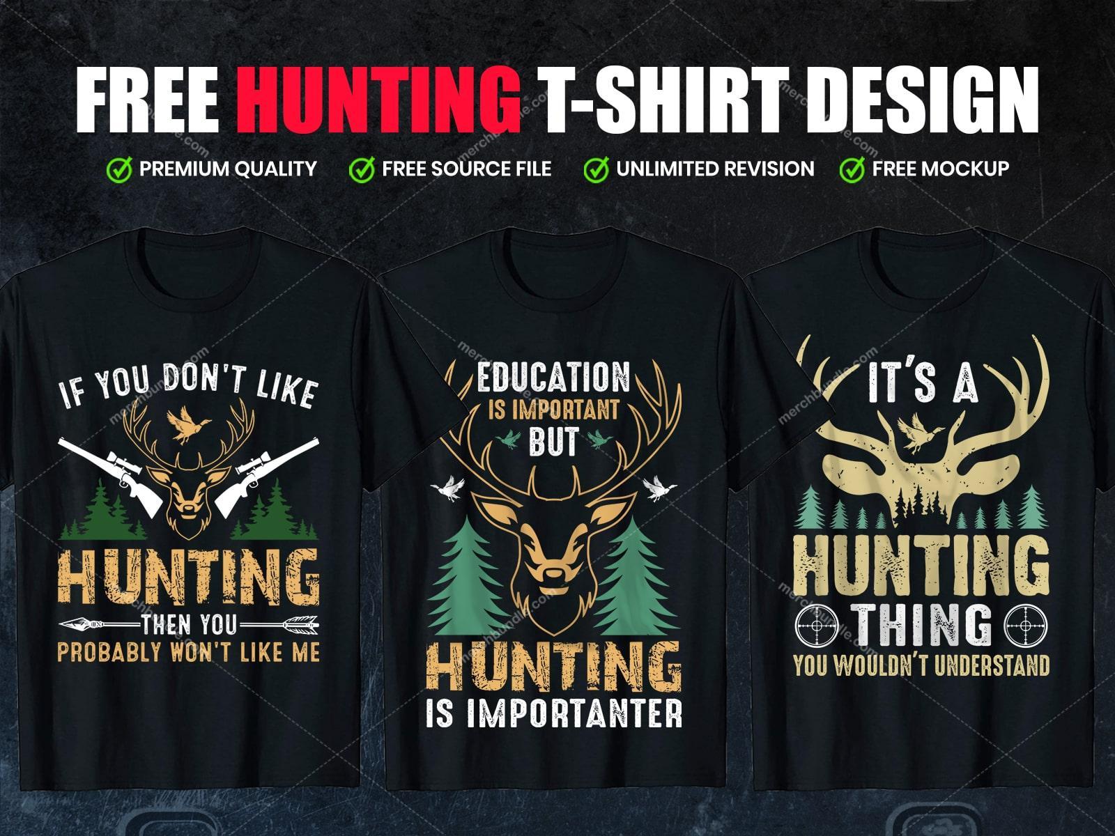 Editable Hunting Hunting T Shirts Design Free Download