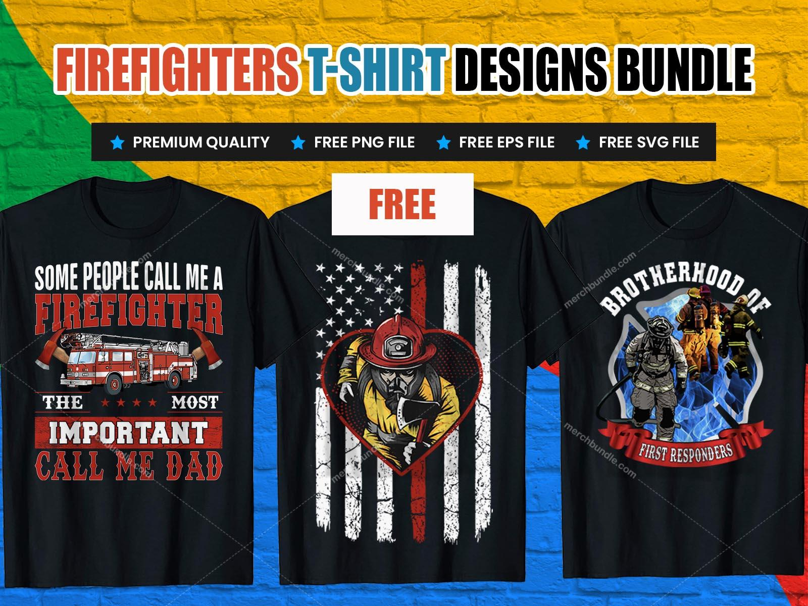 Free Firefighter tshirt