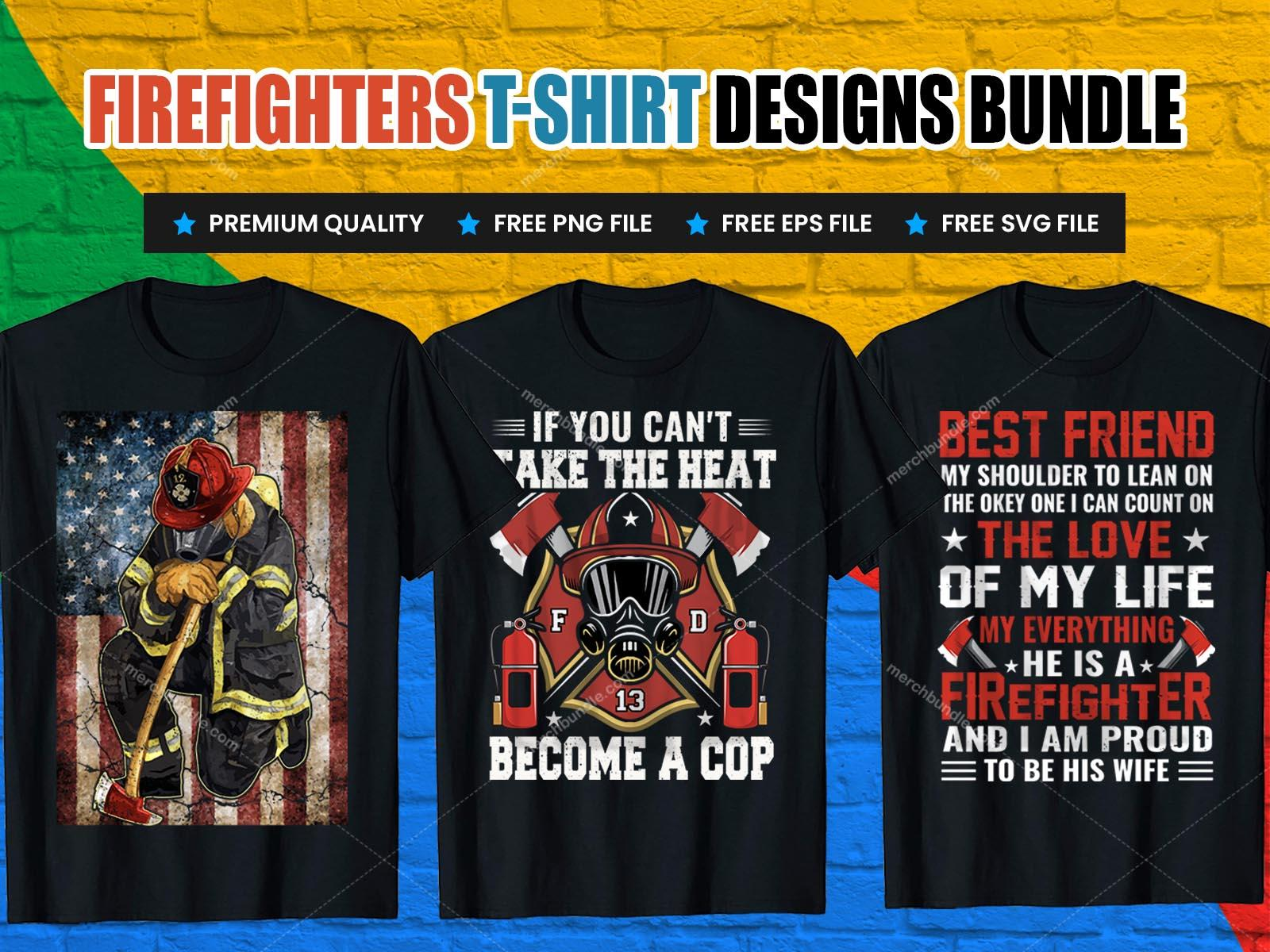 Fire Fighter tshirt free