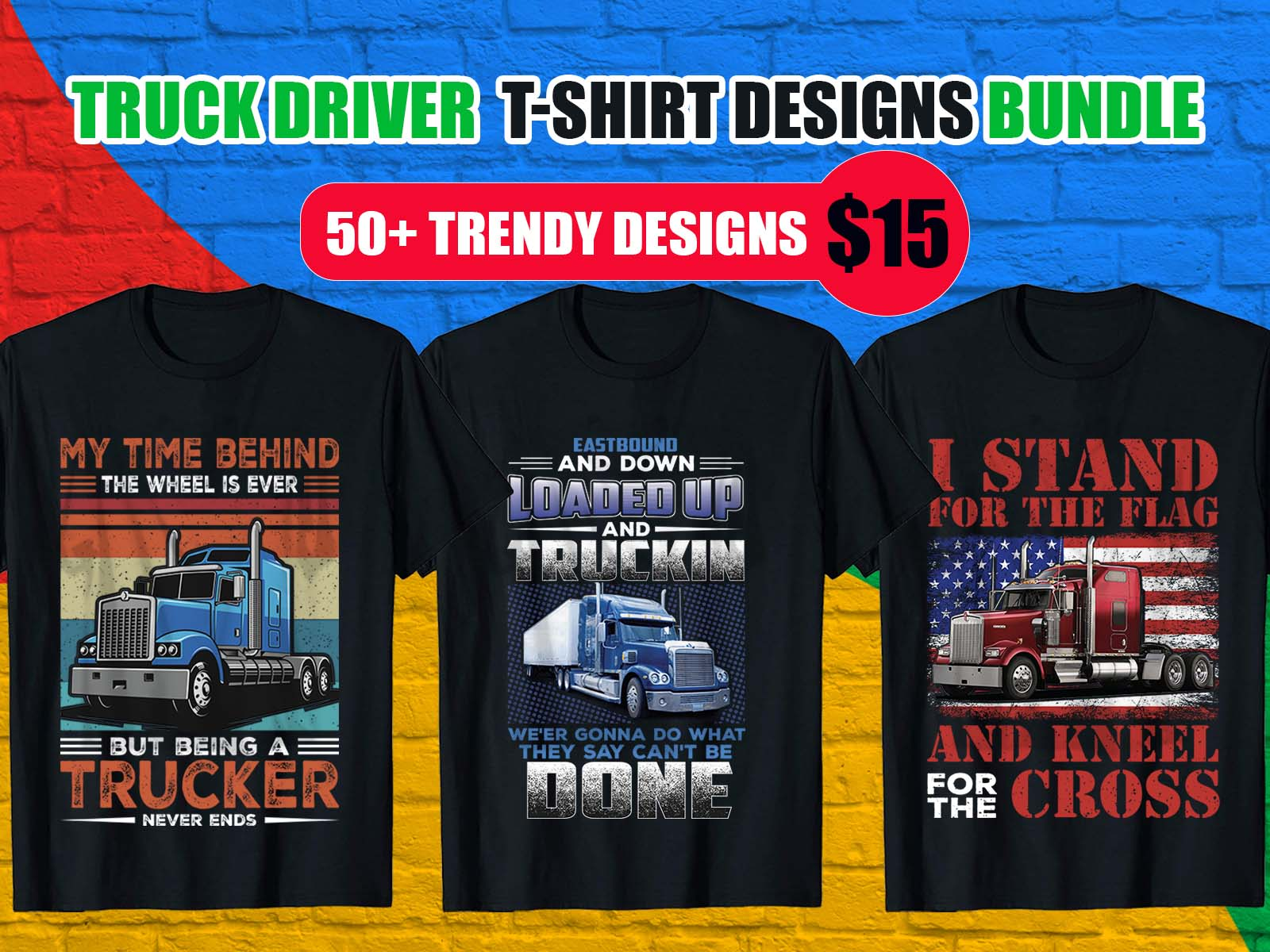 Truck Driver T-Shirt Design Bundle