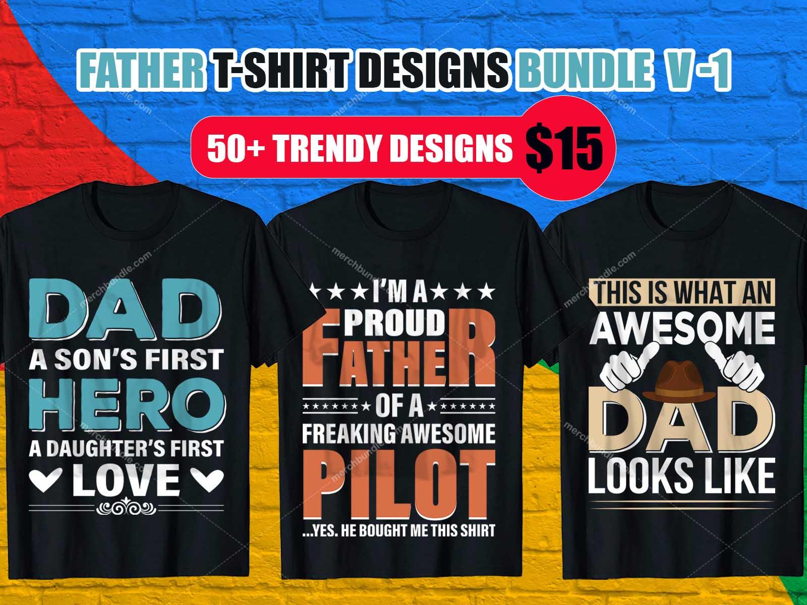 Best Selling Father T-Shirt Design Bundle