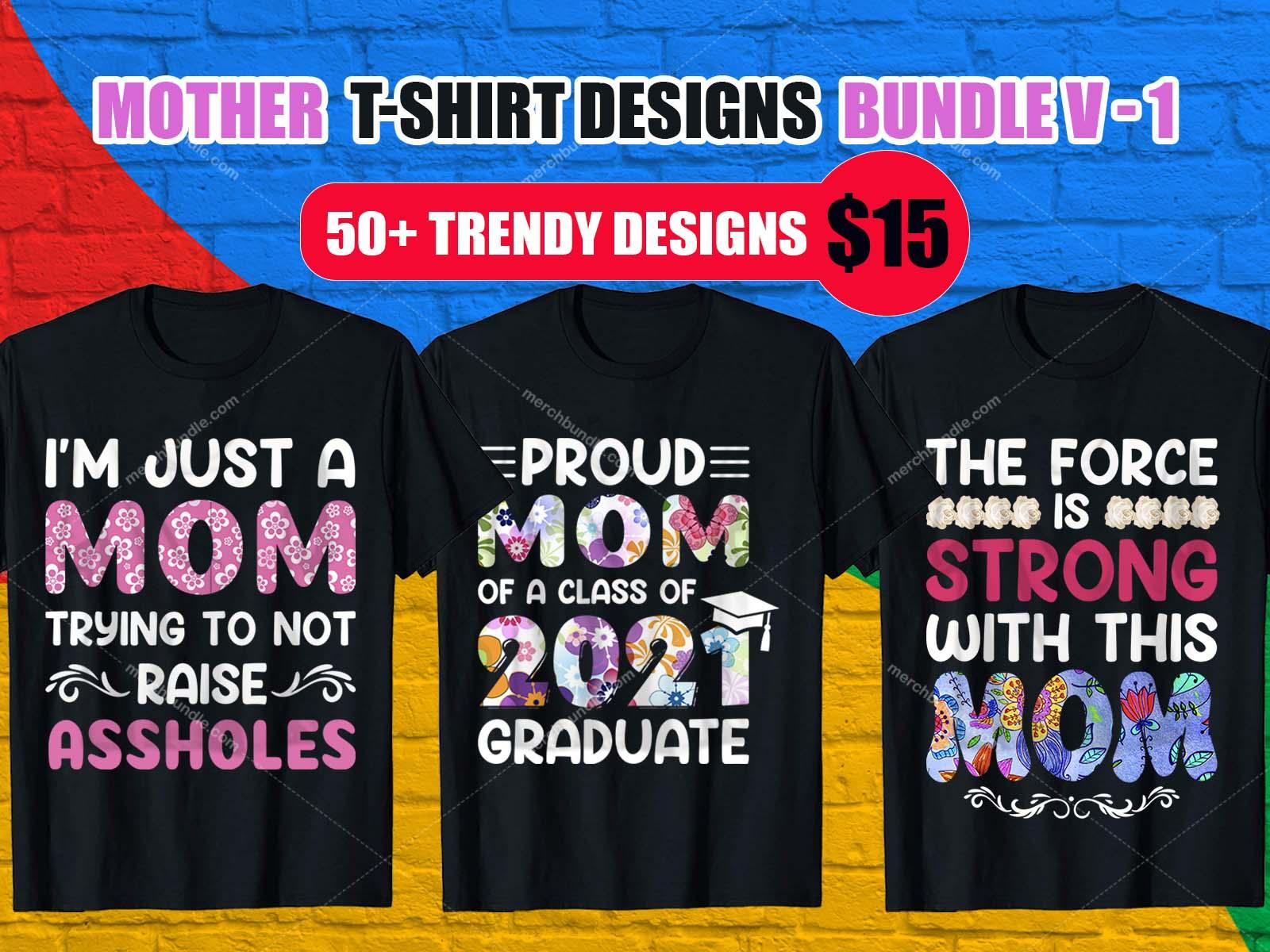 Mom T-Shirt Design Bundle