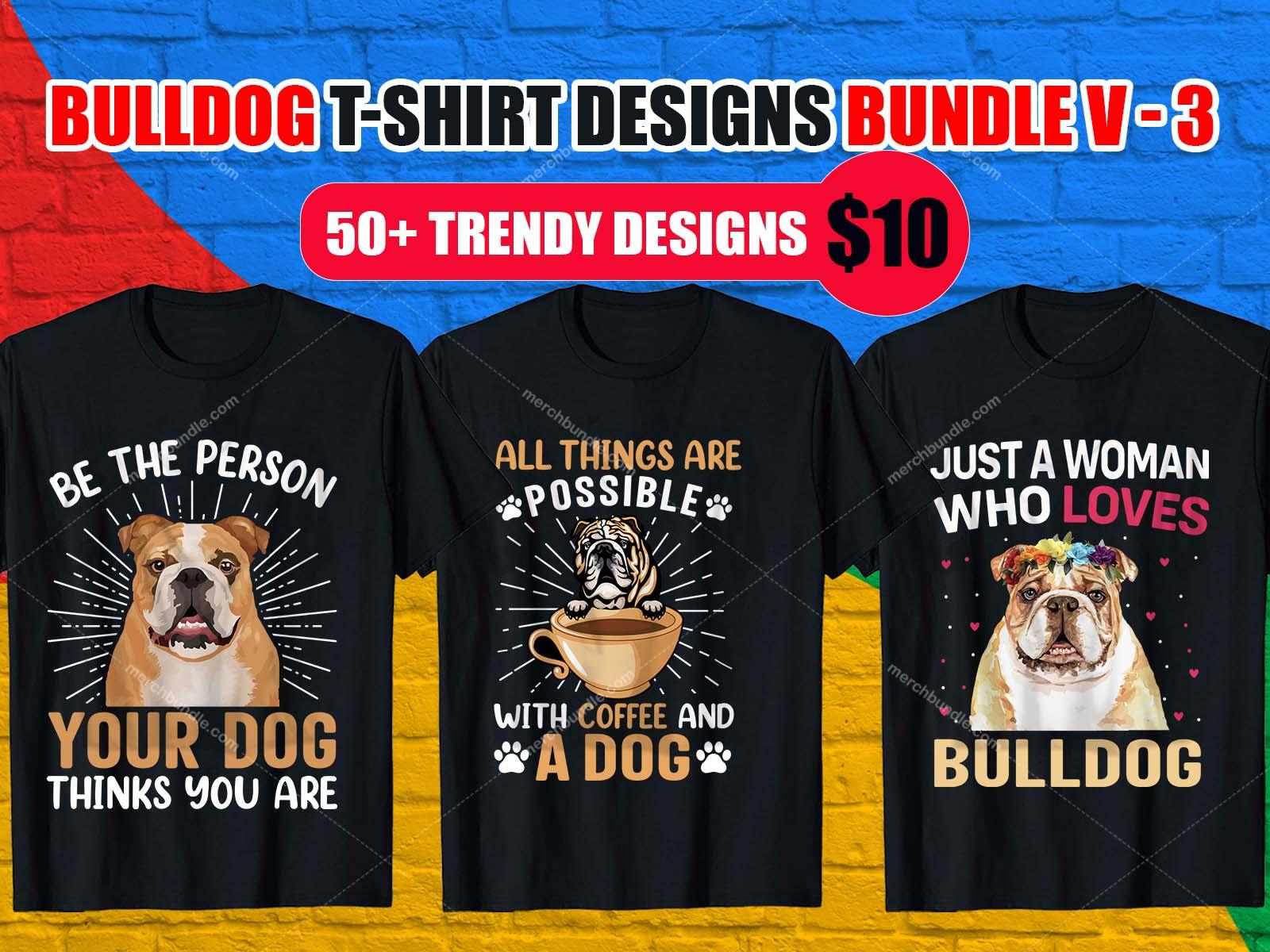 Bulldog T Shirts Design Bundle