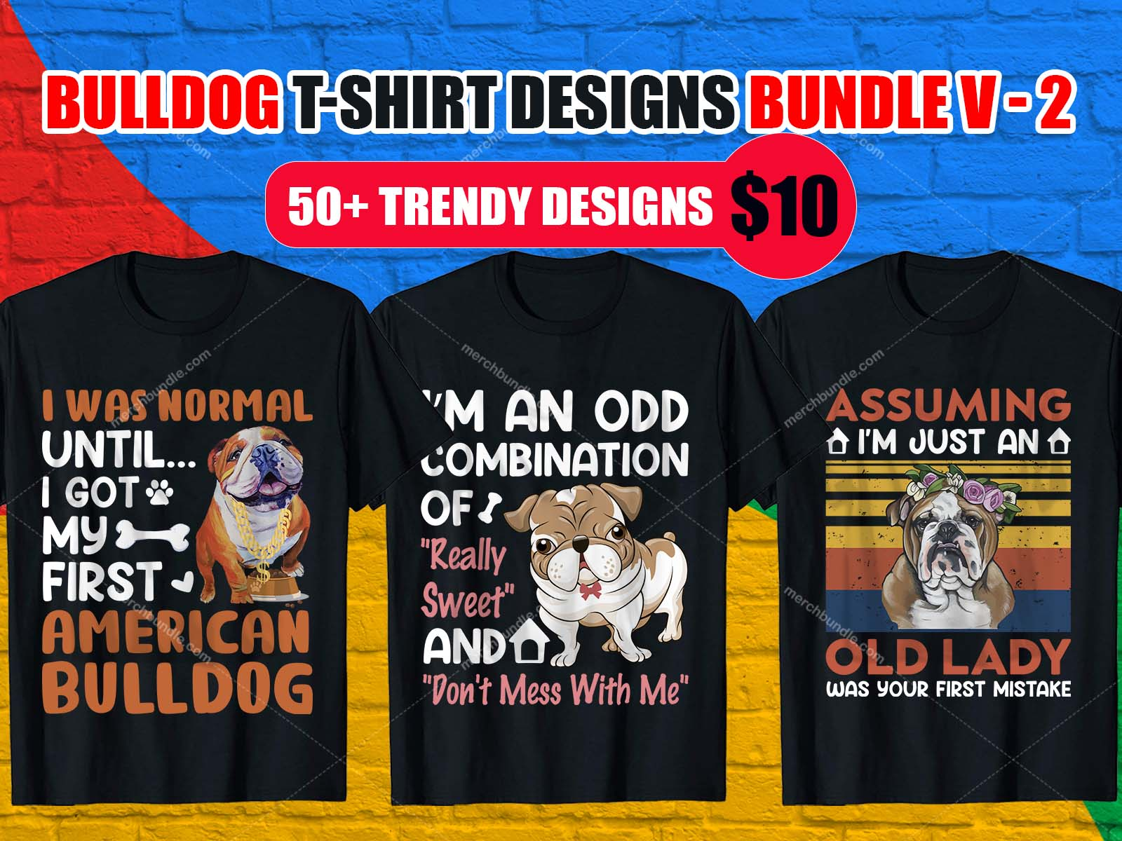 Bulldog T Shirt Design Bundle, French Bulldog, English Bulldog, American Bulldog