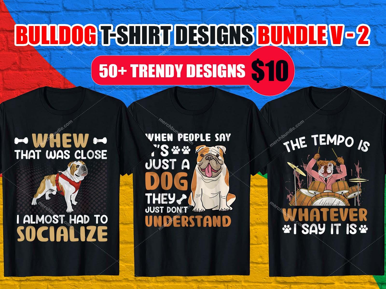 Bulldog T Shirt Design Bundle, French Bulldog, English Bulldog, American Bulldog